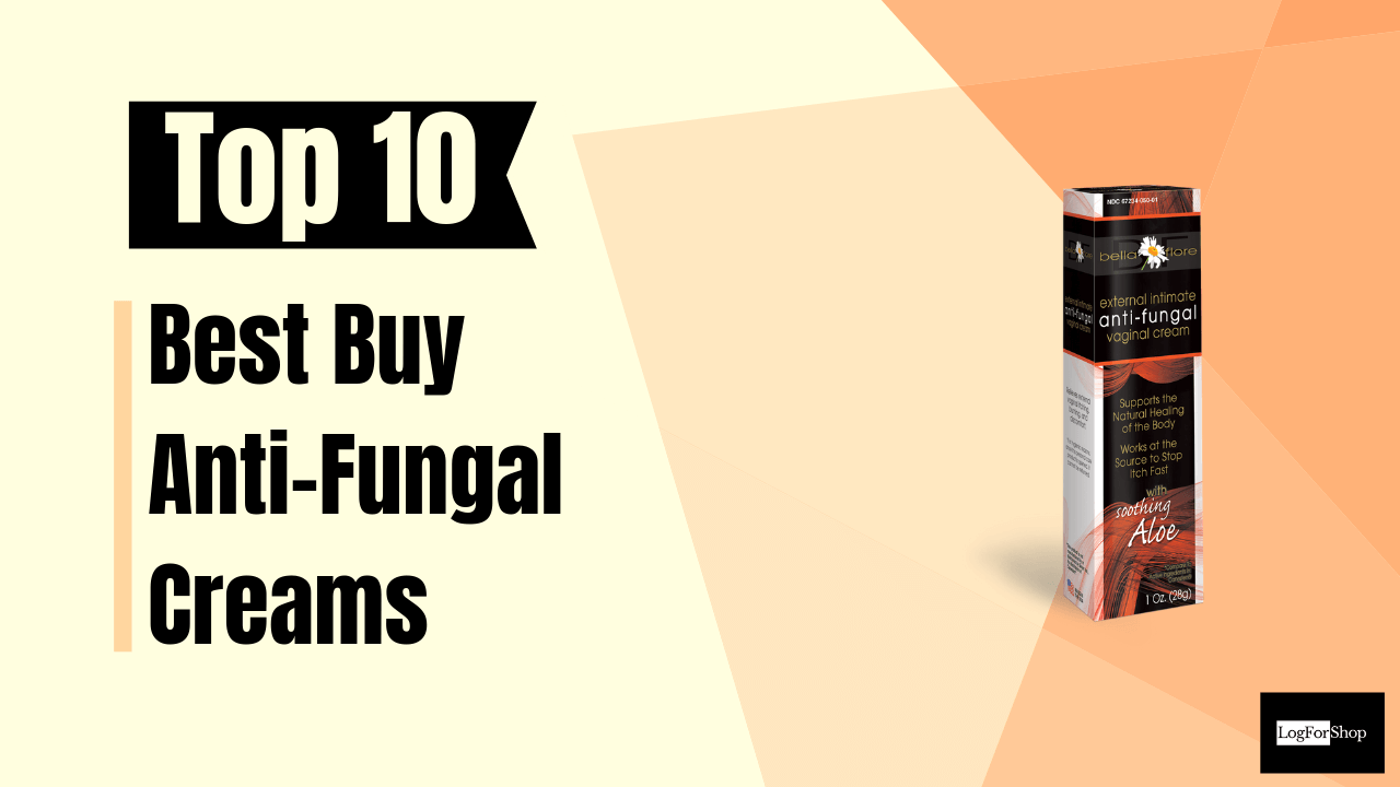 Anti-Fungal Creams
