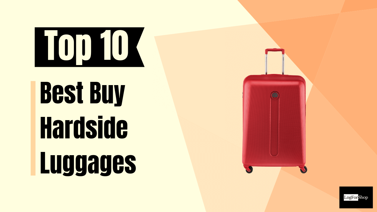 Hardside Luggages