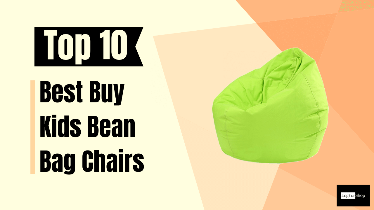 Ensure Your Child Is Comfortable With The Leading Kids Bean Bag